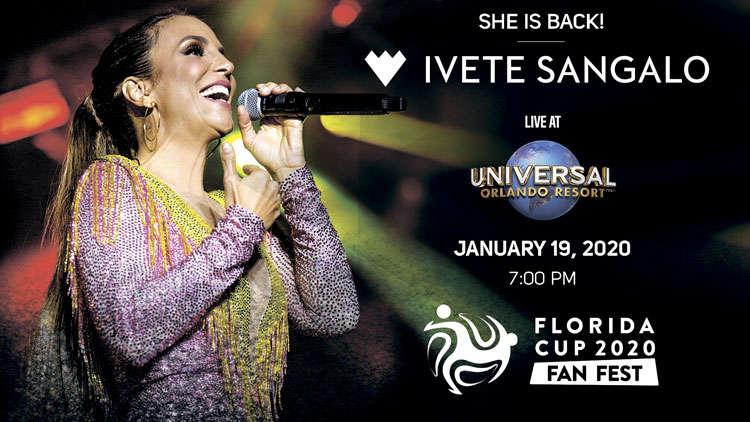 Florida Cup em Orlando em 2020: Fan Fest com show da Ivete Sangalo